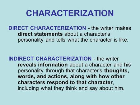 Direct vs Indirect Characterization - ppt video online download
