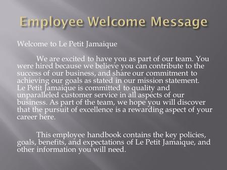 Welcome to Le Petit Jamaique We are excited to have you as part of