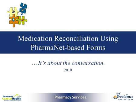 Medication Reconciliation Pharmacy Integrated Model Steve A - Medication Reconciliation Form