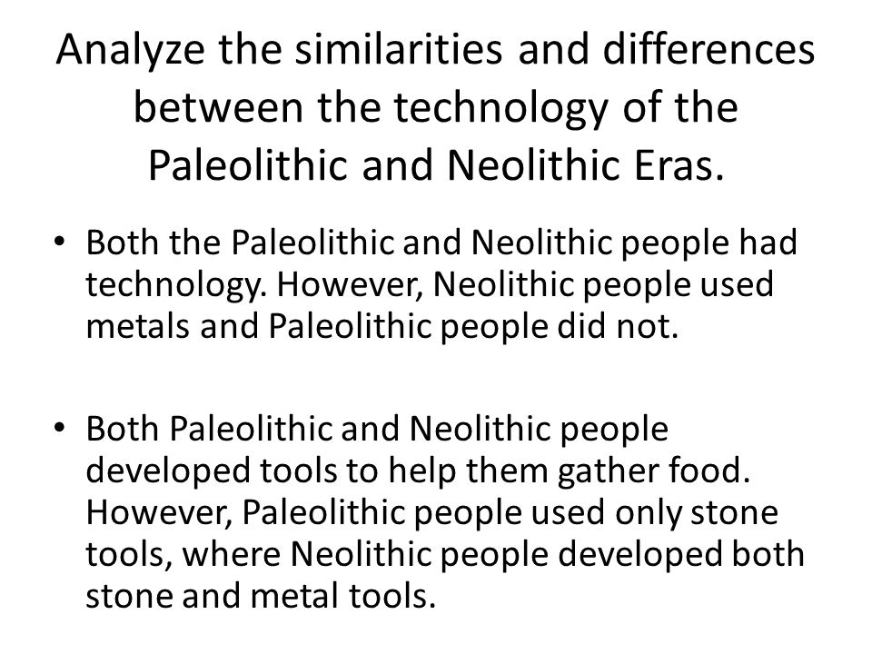 Similarities of paleolithic and neolithic Custom paper Academic