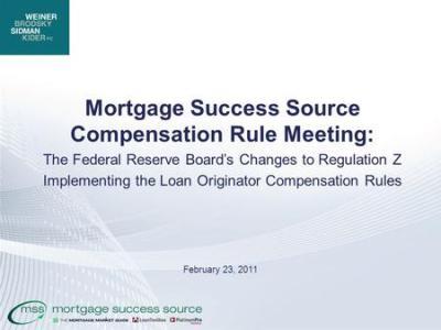 Loan Originator Compensation & the New Underwriting Rules Joseph M. Kolar & Jonathan W. Cannon ...