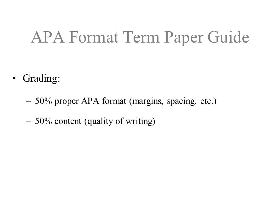 Term paper writing format - A Short Guide How to Write a Term Paper
