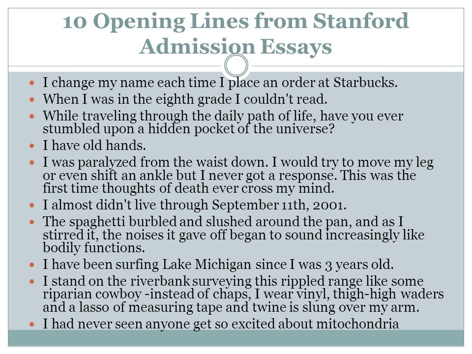 Stanford Admissions Essays Opening Lines