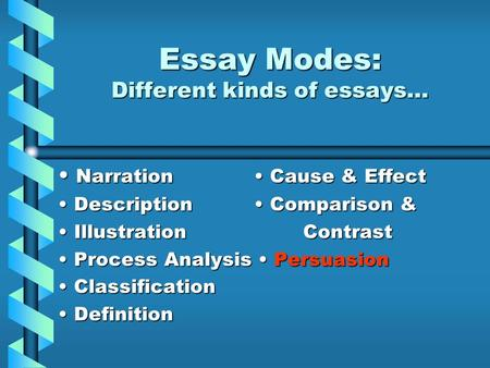 what are the different kinds of essay rhetorical modes ppt different - what are the different kinds of essay
