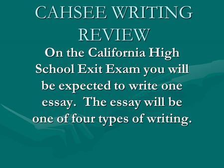 Cahsee essay writing