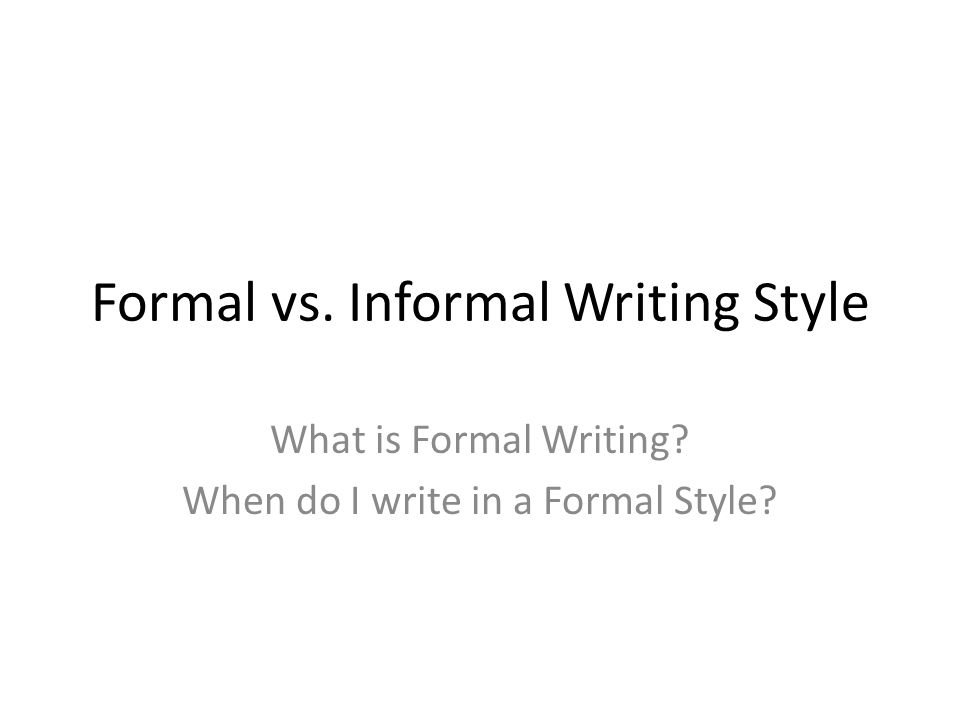 What Is Informal and Formal Essay Writing? funkiskoket
