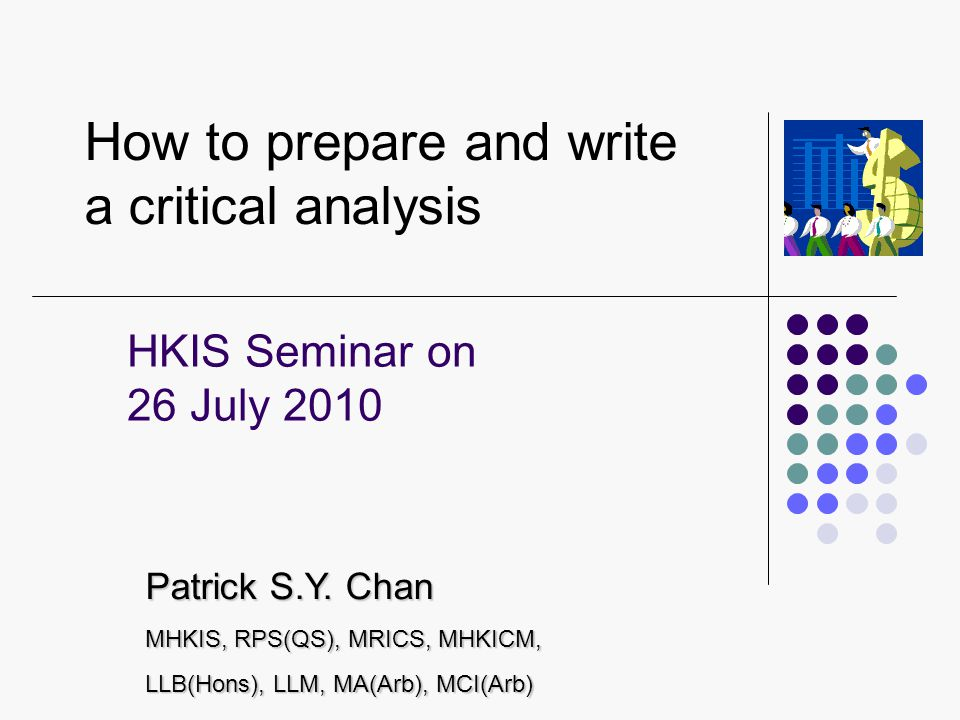 How to prepare and write a critical analysis - critical analysis