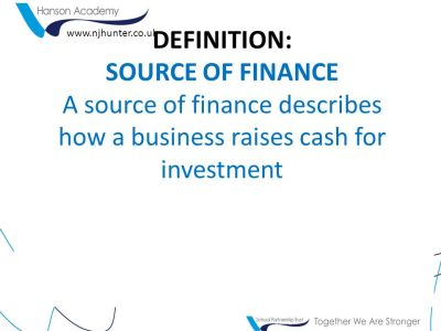 Re-cap on sources of finance – Unit 1 - ppt download