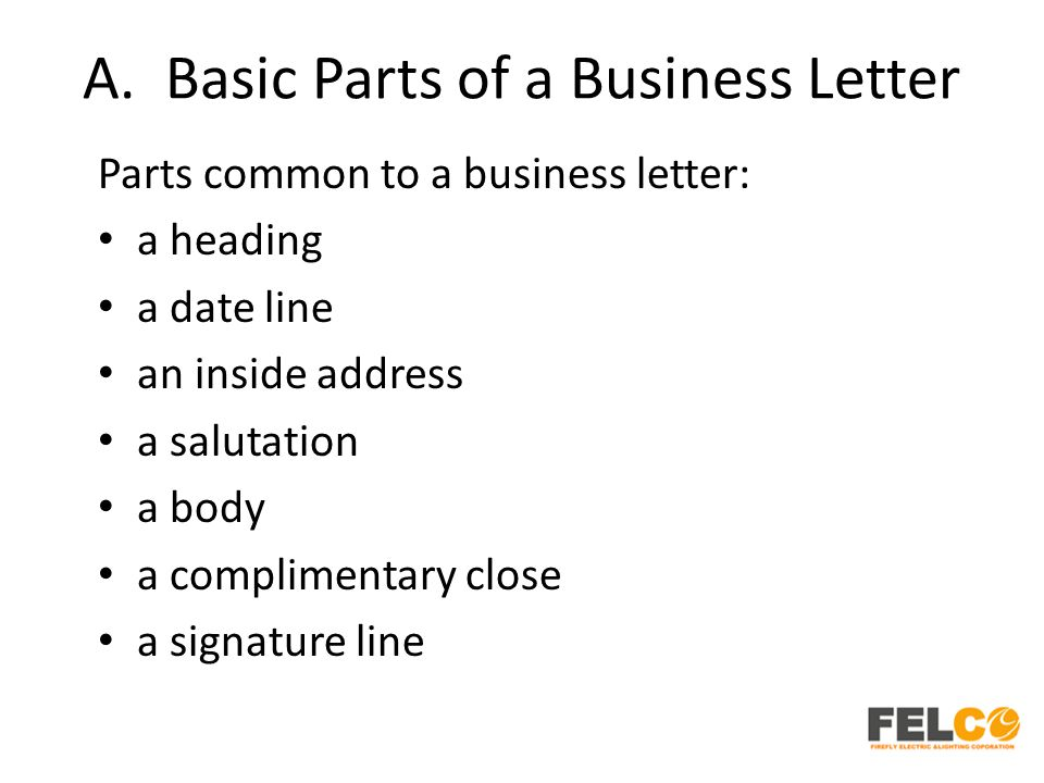 Lesson 2 Business Letters Parts and Formats - ppt download - parts of a business letter