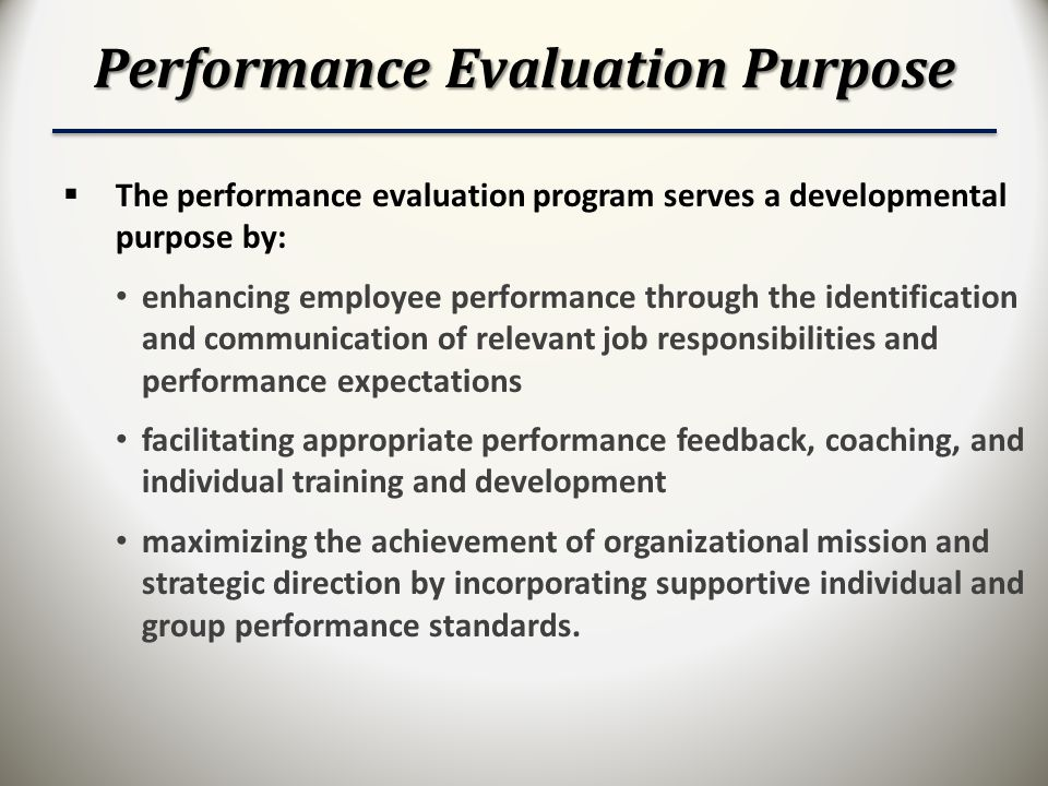 The Intent Of Performance Evaluations Within An Organization