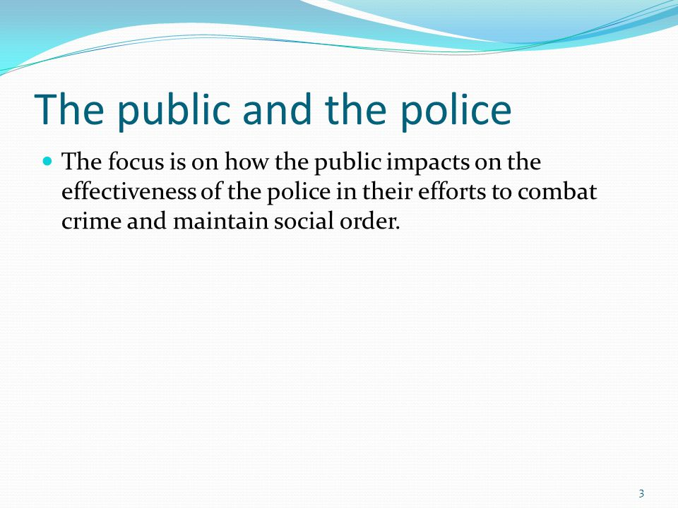 Procedural Justice And Order Maintenance Policing