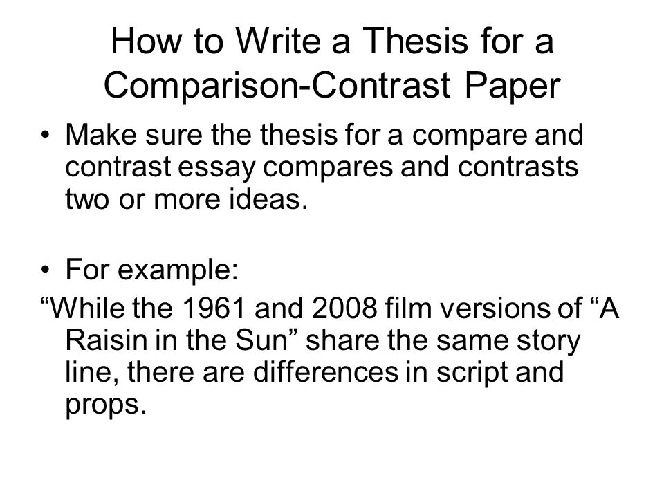 thesis of a compare and contrast essay guidelines in making thesis - how to make a compare and contrast essay
