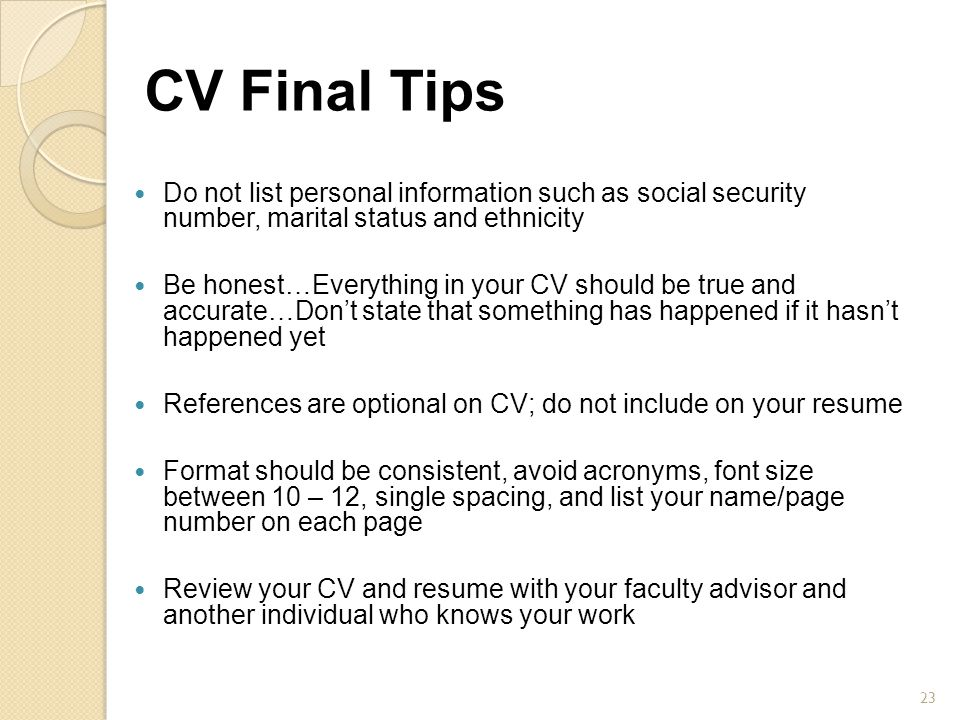 CVs and Cover Letters Veronica Perrigan Becky Weir - ppt video - not to include in resume