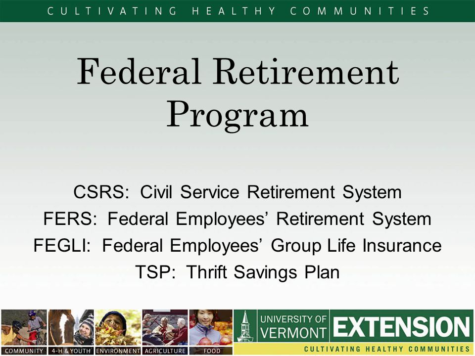 Federal Retirement Program - ppt video online download - retirement program