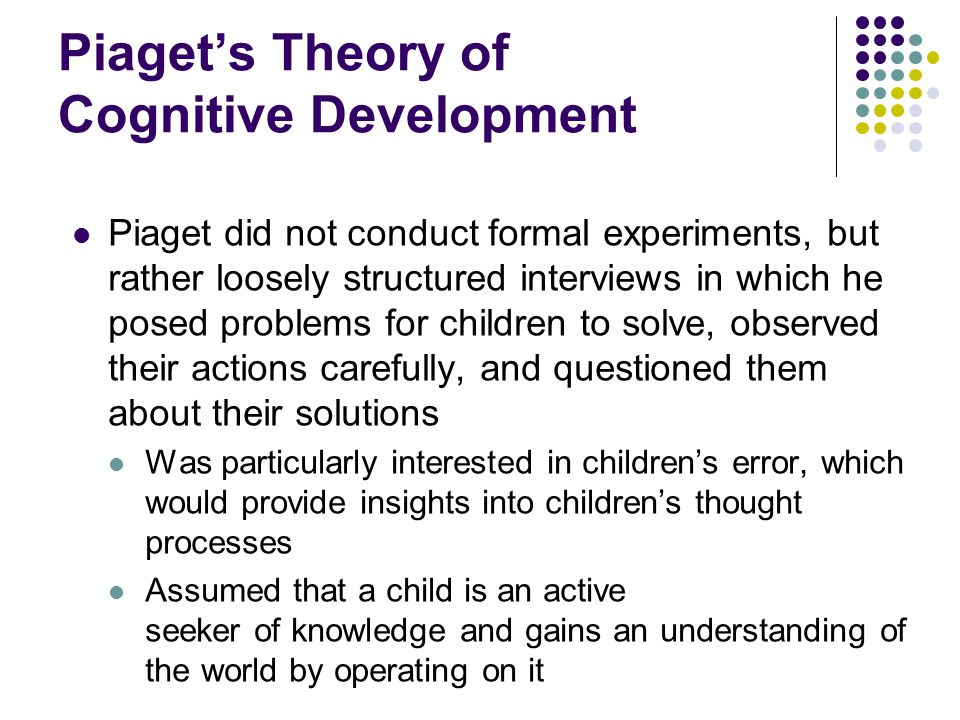 Piaget\u0027s theory of cognitive development - piaget's theory