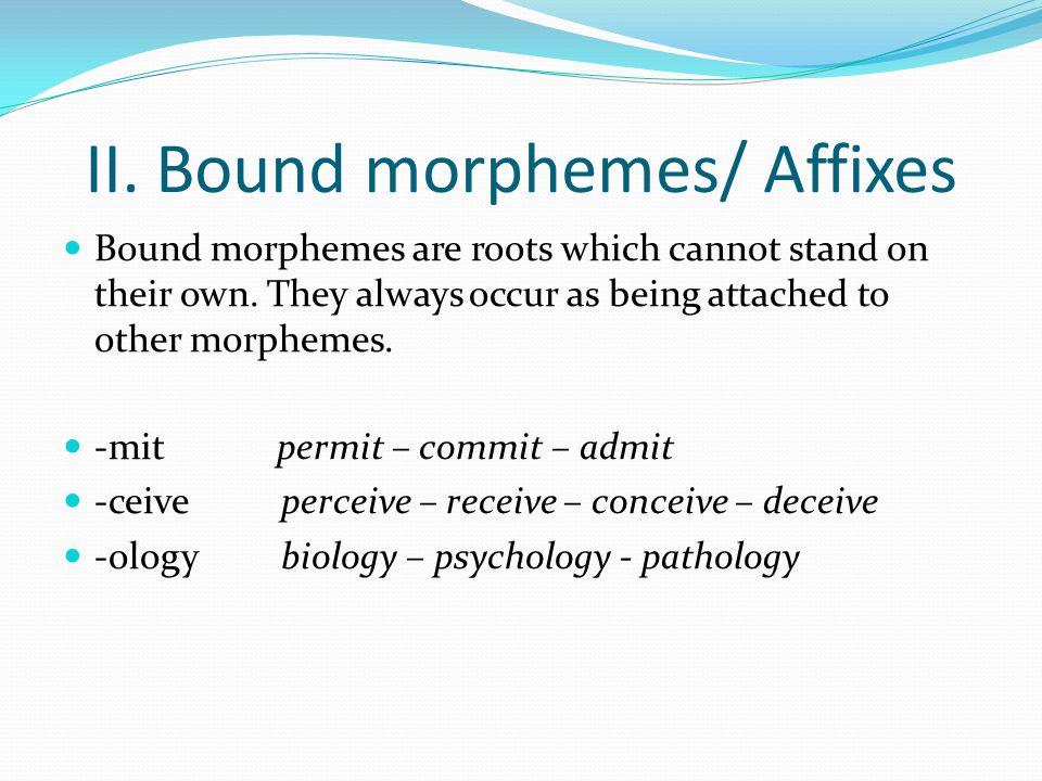 Types of morphemes Lec ppt video online download