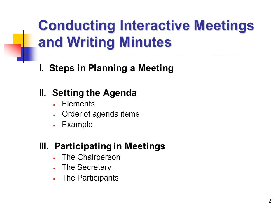Lecture 9 Conducting Interactive Meetings and Writing Minutes - ppt - agenda writing