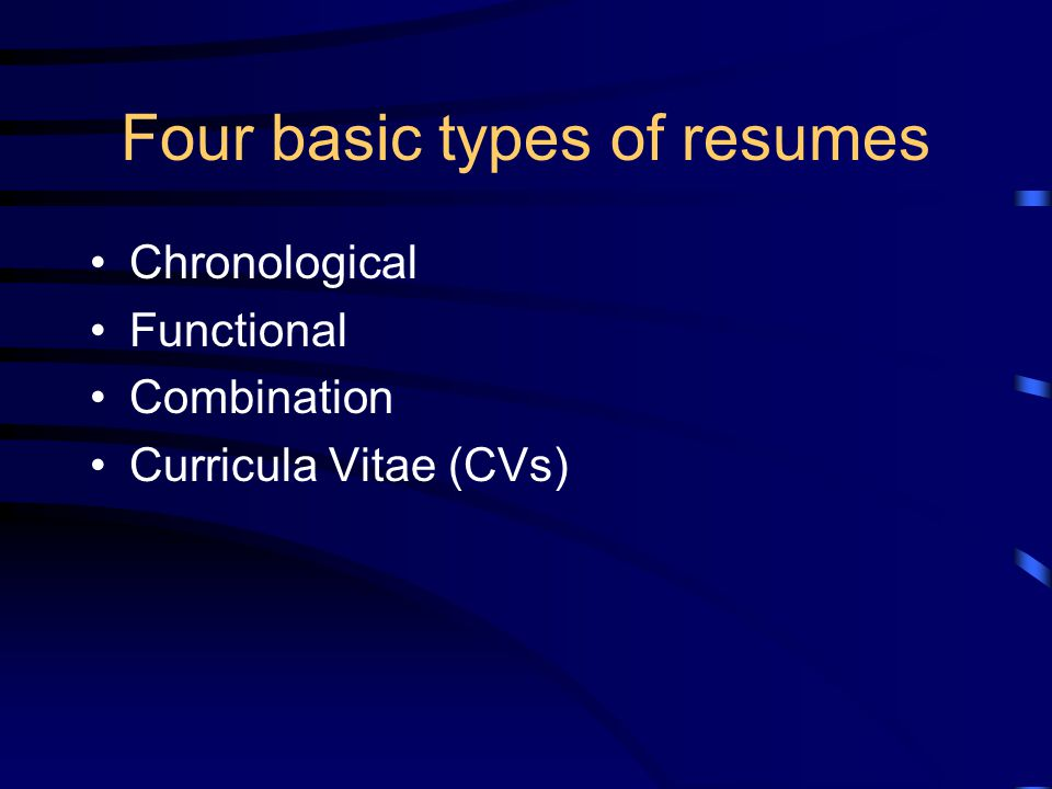 Resumes - ppt download - four types of resumes