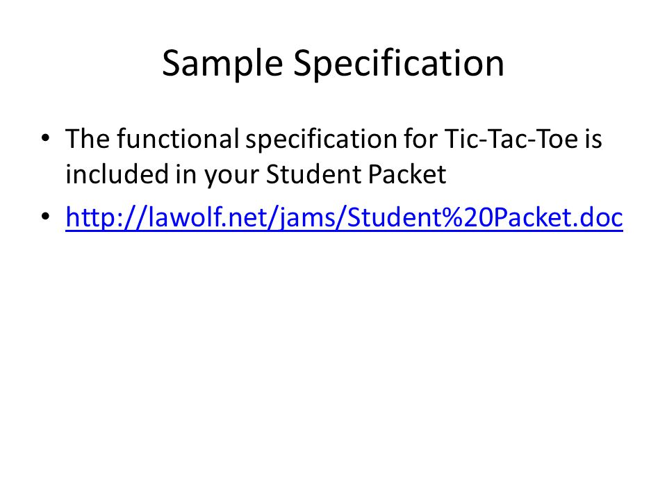 Writing Functional Specifications - ppt download - sample tic tac toe template