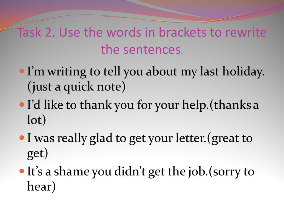 Write a personal letter - ppt video online download - didn t get the job letter