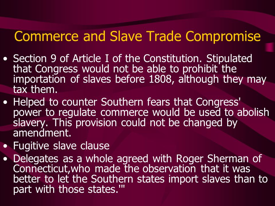 Commerce And Slave Trade Compromise - #traffic-club