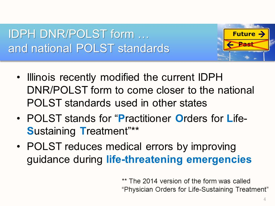 Illinois\u0027s IDPH DNR/POLST Form - ppt download