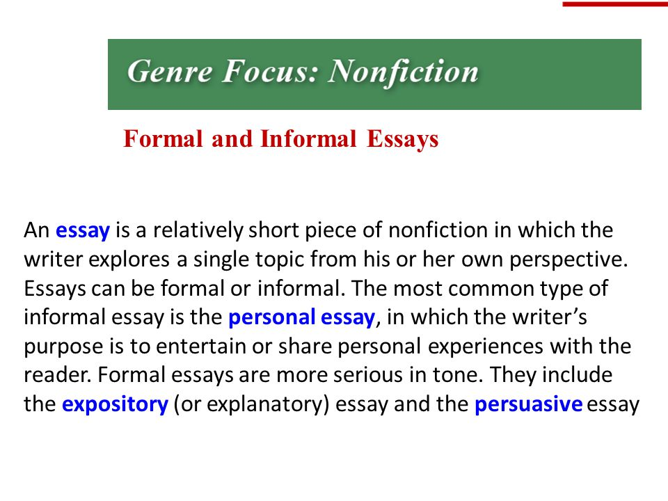 an informal essay nonfiction is the broadest category of literature - example of informal essay