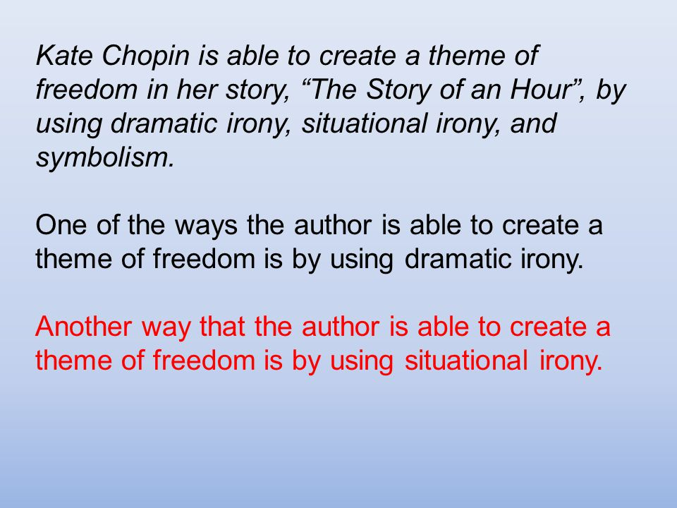 Irony Essay The Story Of An Hour