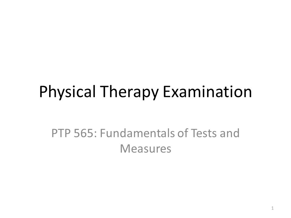 Physical Therapy Examination - ppt download - physical therapy evaluation