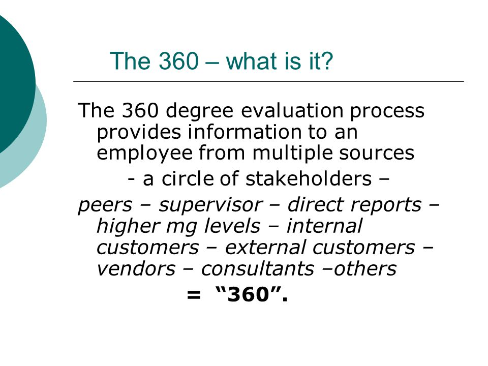 USING 360 DEGREE EVALUATION METHODS IN EMPLOYEE EVALUATIONS Susan M - 360 evaluation