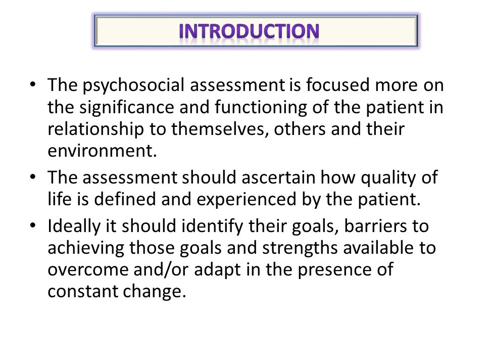 Assessment Psychosocial Health , Self care  Wellness activities - psychosocial assessment