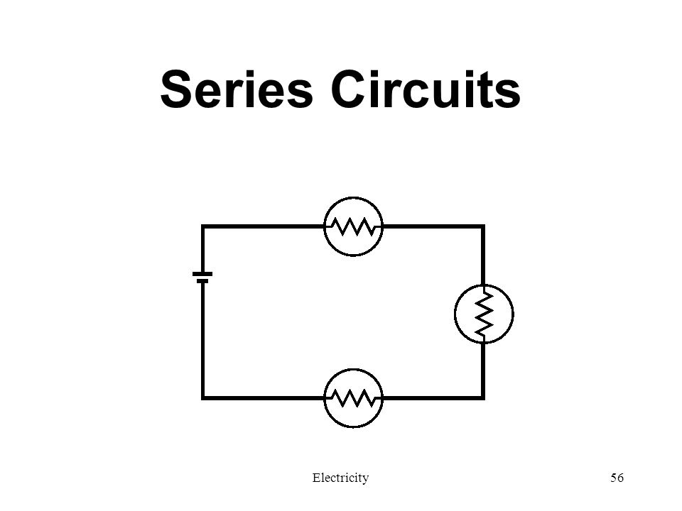 electricity 3 series and parallel circuits