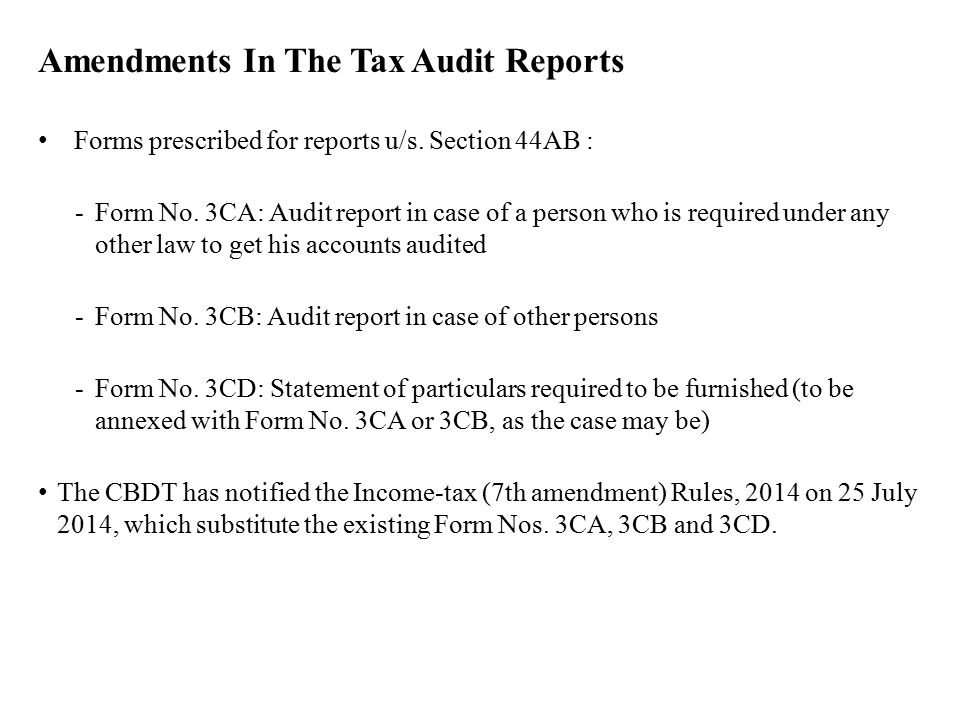 Recent Amendments in Tax Audit Reports - ppt video online download - audit reports