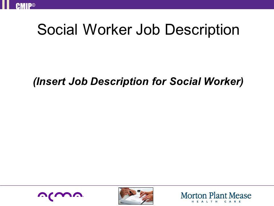 Social Worker Job Description Job Description Of An Social Worker - case management job description