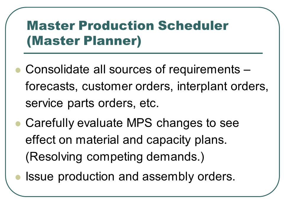 Master Production Scheduling   Ppt Video Online Download