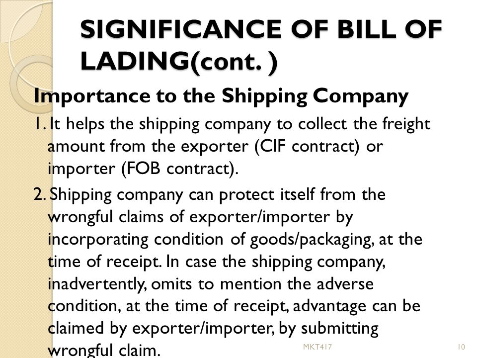 v) Bill of Lading Bill of Lading is a document issued by the