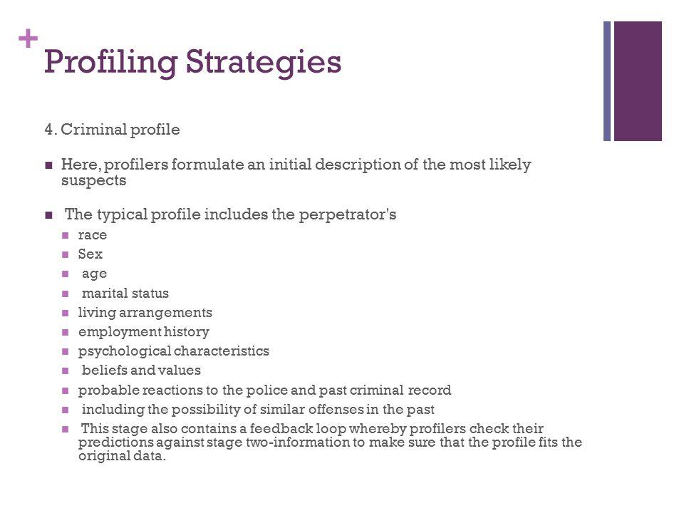 examples of criminal profiling ladies and gentlemen the u s in