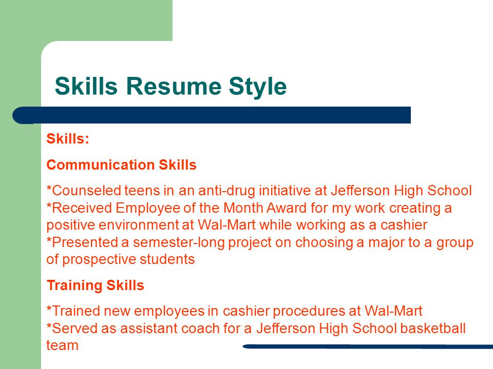 RESUME WORKSHOP Student Support Services Preparing you for the - communication skills on a resume