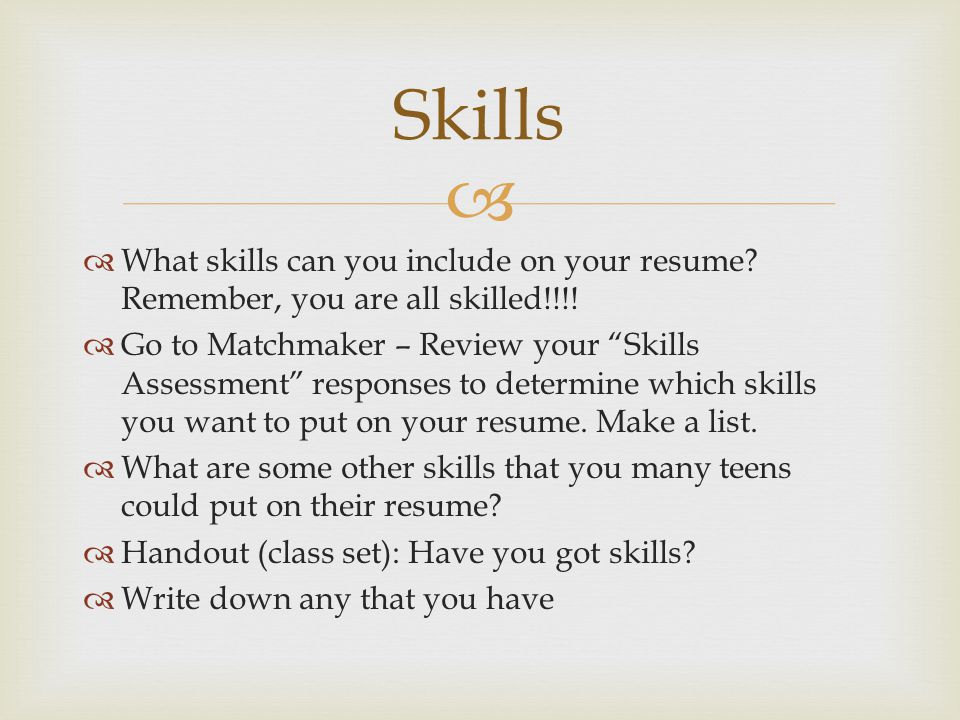 What ...  Skills You Put On A Resume
