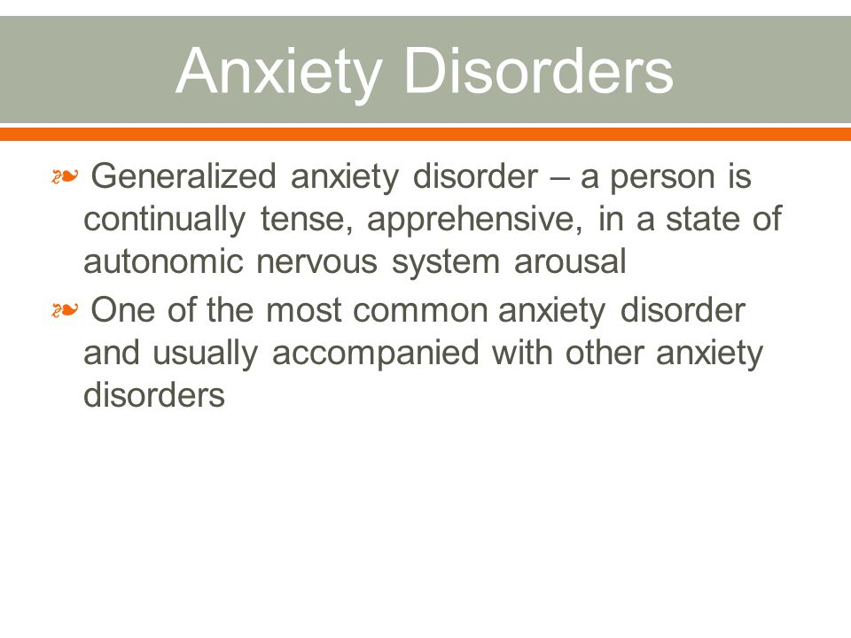 Generalized Anxiety Disorder Practical Assessment And Psychological Disorder Ppt Download