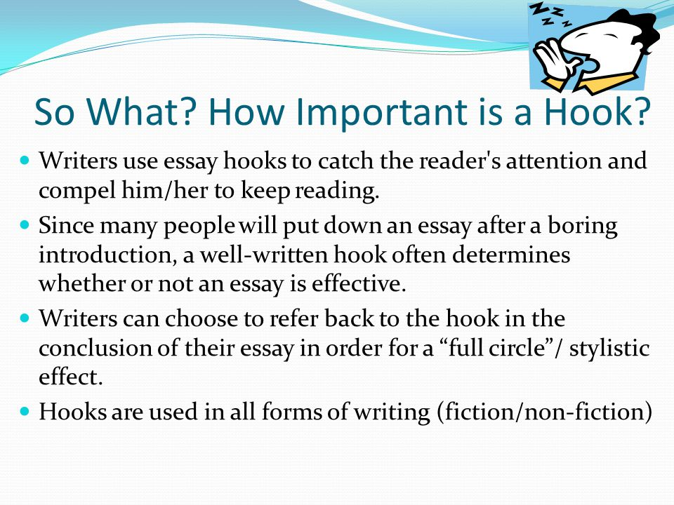 Writing hooks for essays - How to Write an Essay Hook Sentences with