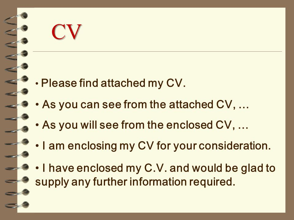 you can find enclosed my cv