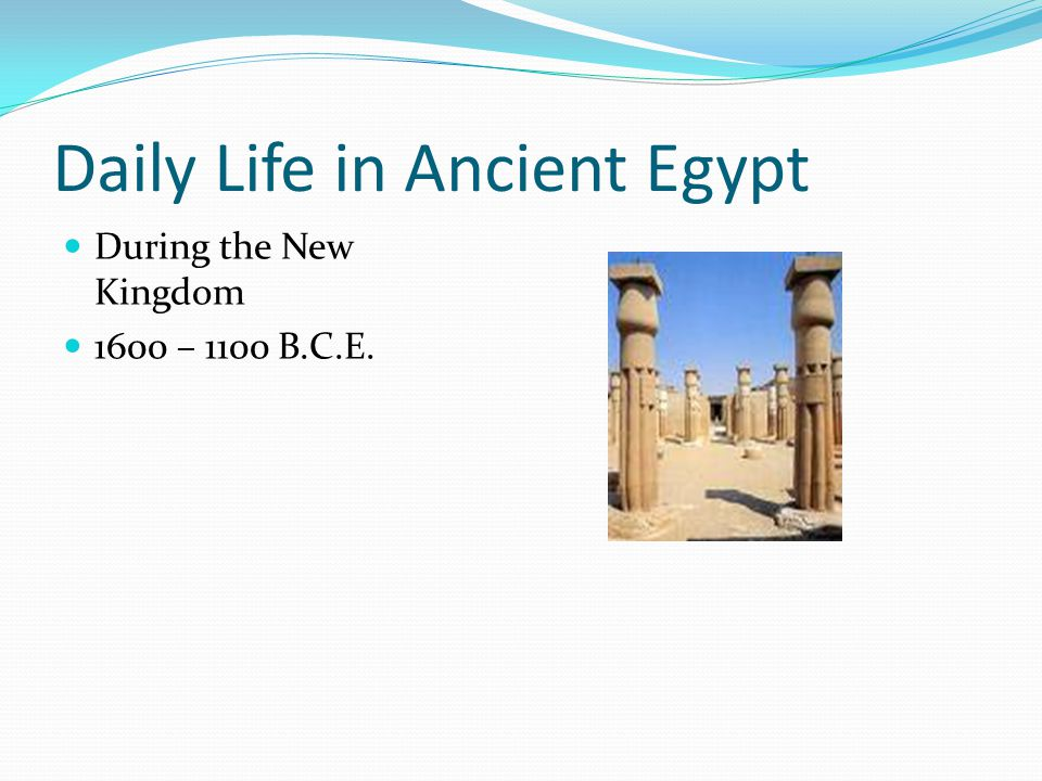 chapter 9 daily life in ancient egypt