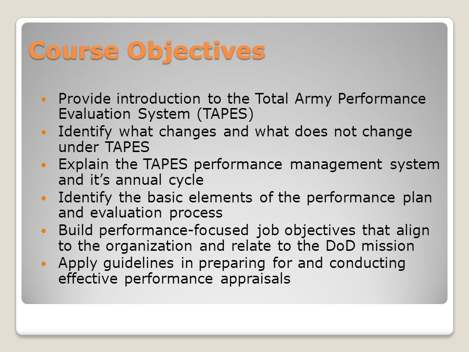 Total Army Performance Evaluation System (TAPES) - ppt video - performance evaluation