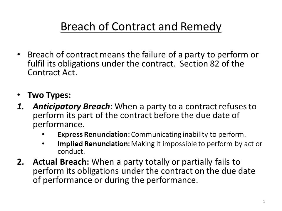 Breach of Contract and Remedy - ppt download - contract breaches remedies