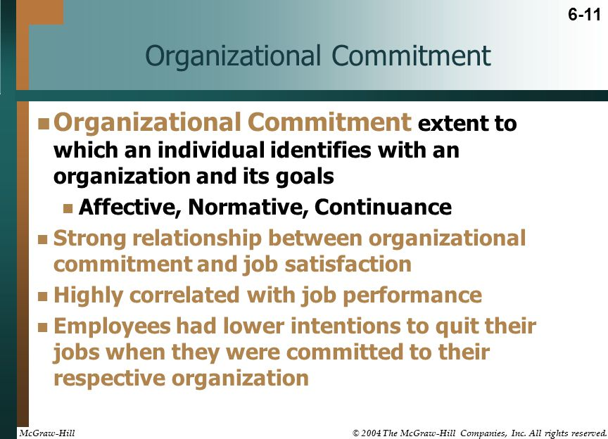 Describe the relationship between organizational commitment and job