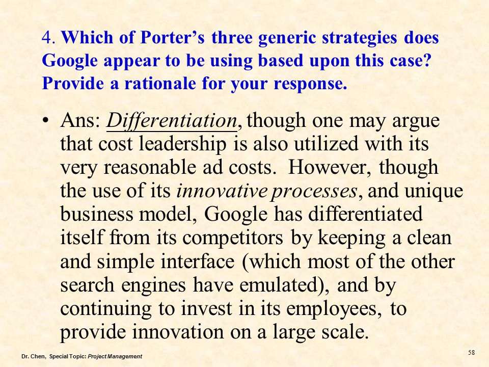 Which of porter s three generic strategies does google appear to be - porter's three generic strategies
