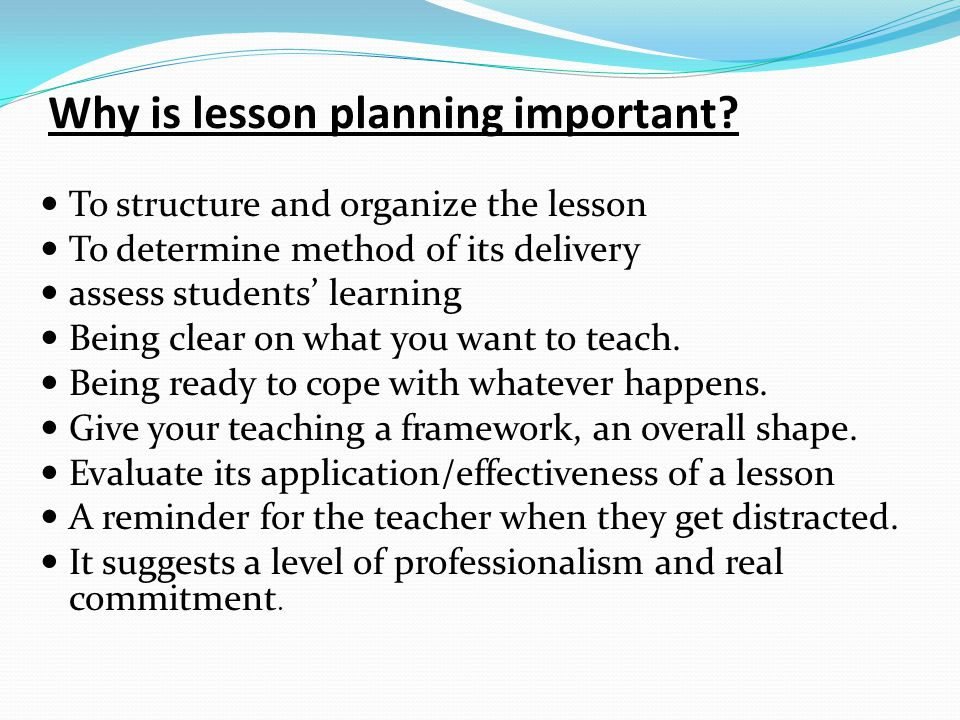 Basics of Lesson Planning - ppt video online download - what is a lesson plan and why is it important