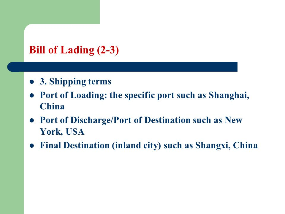 Bill of Lading Learning objectives Students are required to - ppt