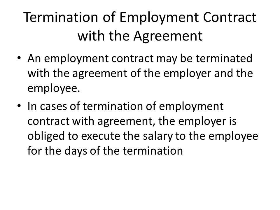 TERMINATION OF EMPLOYMENT RELATIONSHIP - ppt video online download - employment termination agreement